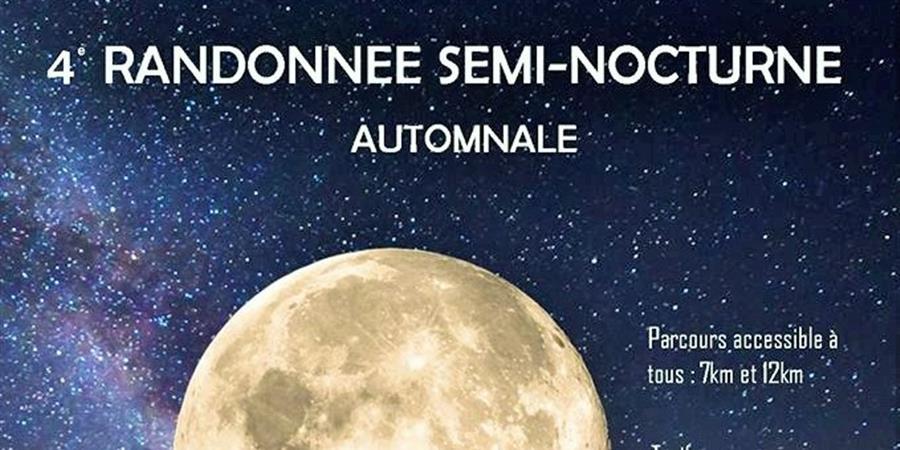 4 éme Randonnée  Semi-Nocturne. - Etre Ensemble à Saint Nicolas